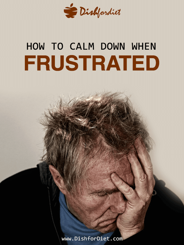 How to Calm Yourself Down When Frustrated