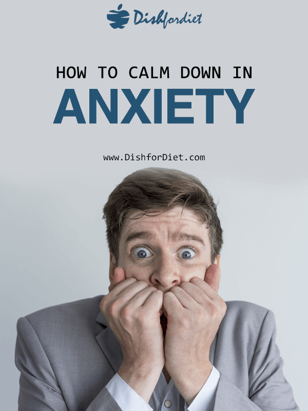 How to Calm Down in Anxiety