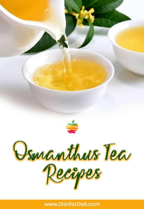 Osmanthus Tea Recipes